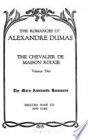 The Romances of Alexandre Dumas  Chevalier du Maison Rouge