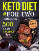 Keto Diet For Two Cookbook