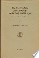 The Stoic Tradition from Antiquity to the Early Middle Ages