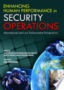 Enhancing Human Performance in Security Operations
