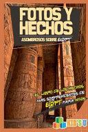 Fotos Y Hechos Asombrosos Sobre Egipto