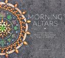 Morning Altars
