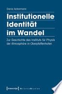 Institutionelle Identität im Wandel