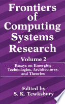 Frontiers of Computing Systems Research