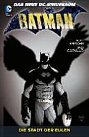 Batman 02. Die Stadt der Eulen