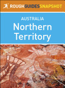 Northern Territory (Rough Guides Snapshot Australia)