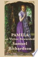 Pamela, or Virtue Rewarded Volumes 1 & 2