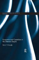 Economics and Capitalism in the Ottoman Empire Book