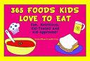 365 Foods Kids Love to Eat