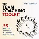 The Team Coaching Toolkit