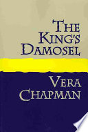 The King s Damosel