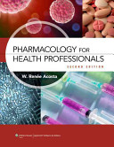 Pharmacology for Health Professionals   Study Guide