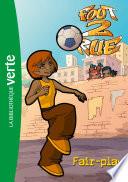 Foot 2 Rue 31   Fair play