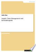 Supply Chain Management und Kontraktlogistik
