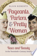 Pageants  Parlors  and Pretty Women Book PDF