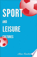 Sport and Leisure Cultures