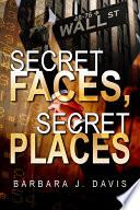 Secret Faces  Secret Places