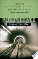 Perspectives On Family Ministry
