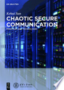 Chaotic Secure Communication