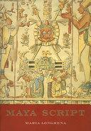 Maya Script : sixteenth century, maya cities had long since...