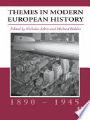 Themes in Modern European History  1890   1945