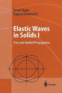 Elastic Waves in Solids I