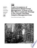 Public Acceptance of Disturbance Based Forest Management