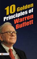 10 Golden Principles of Warren Buffett Book