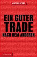 Ein guter Trade nach dem anderen