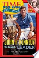 Time For Kids  John F  Kennedy