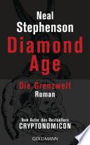 Diamond Age   Die Grenzwelt