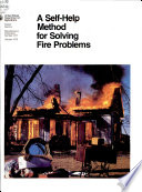 A Self Help Method For Solving Fire Problems book