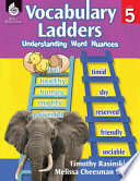 Vocabulary Ladders Understanding Word Nuances Level 5