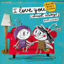 I Love You  Almost Always  Book PDF