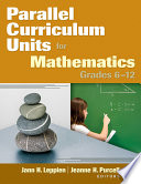 Parallel Curriculum Units for Mathematics  Grades 6  12
