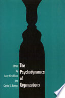 The Psychodynamics of Organizations