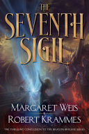 The Seventh Sigil : brigade trilogy to a thrilling conclusion in the...