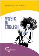 Music in English. Con CD Audio