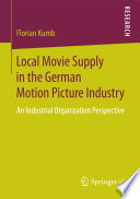 Local Movie Supply in the German Motion Picture Industry