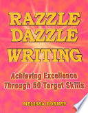 Razzle Dazzle Writing How We Say It This