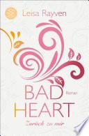 Bad Heart   Zur  ck zu mir