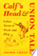 Calf s Head   Union Tale