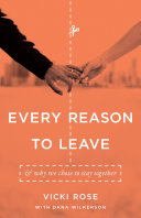Every Reason to Leave