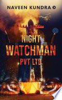 Book NIGHTWATCHMAN PVT LTD
