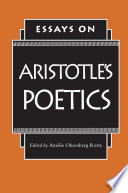 Essays on Aristotle s Poetics