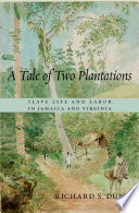 A Tale of Two Plantations