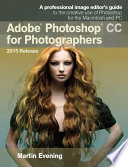 Adobe Photoshop CC For Photographers, 2015 Release : digital imaging professional martin evening has been revamped...