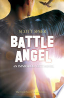 Battle Angel  An Immortal City Novel