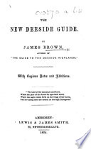 The New Deeside Guide  By James Brown  or  Rather  Written by Joseph Robertson      With Copious Notes and Additions