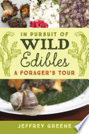 In Pursuit of Wild Edibles